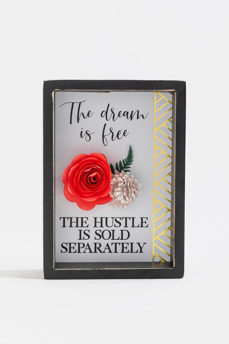 The Dream Is Free Box Sign- Black