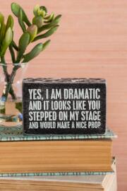 I Am Dramatic 4x2.5 Plaque