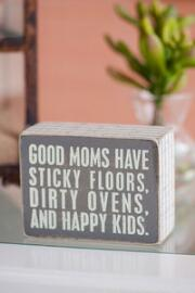 Good Moms 3x4 Plaque