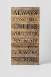 Be Batman Large Wall Art