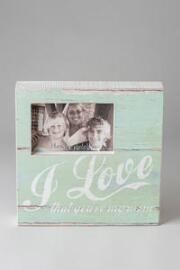 Love That You're My Mom Distressed Frame