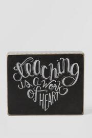 Teaching is a Work of Heart Chevron Small Plaque