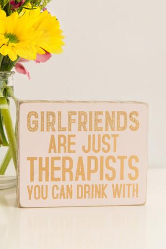 Girlfriends Are Therapists Glitter Box Sign