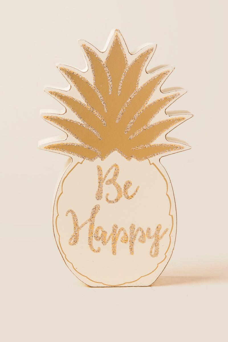 Be Happy Pineapple Desk Sitter