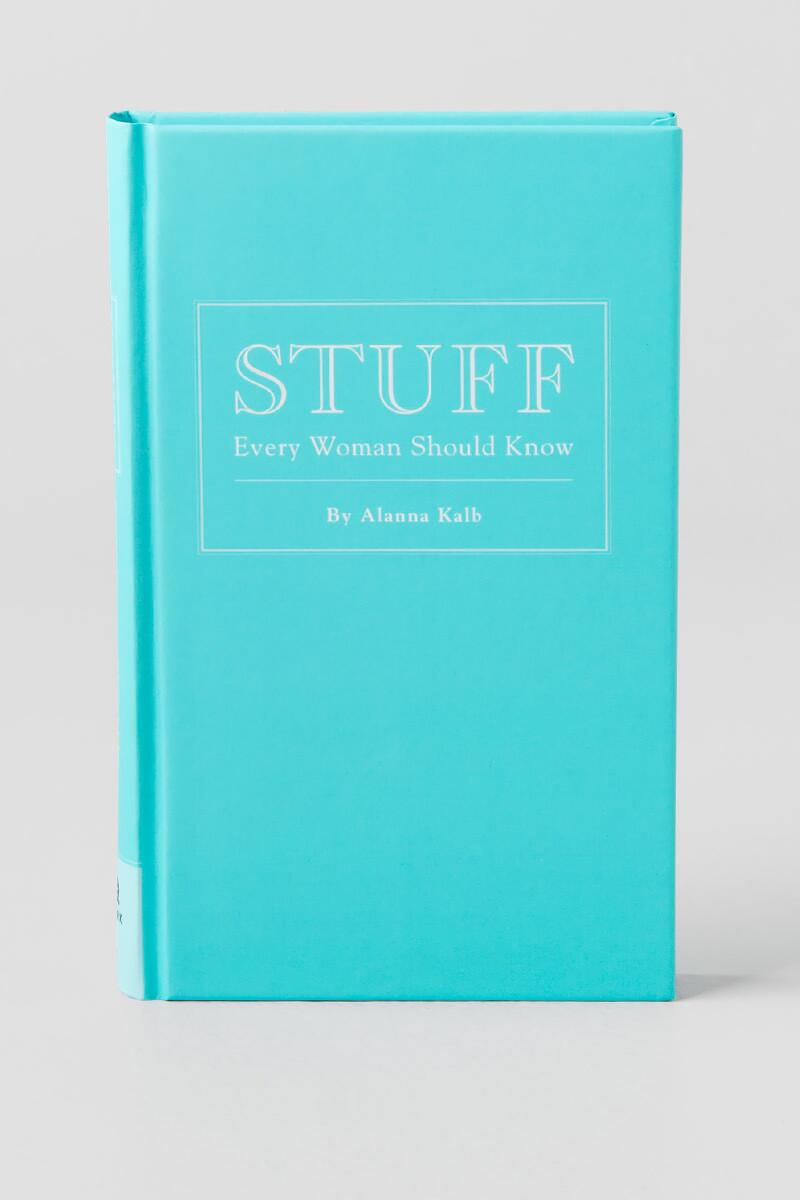 Stuff Every Woman Should Know By Alanna Kalb-  gift-cl