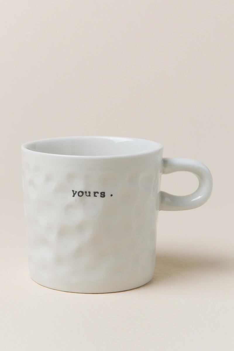 Bloomingville - Mine or Yours Ceramic Mug-  yours-sz