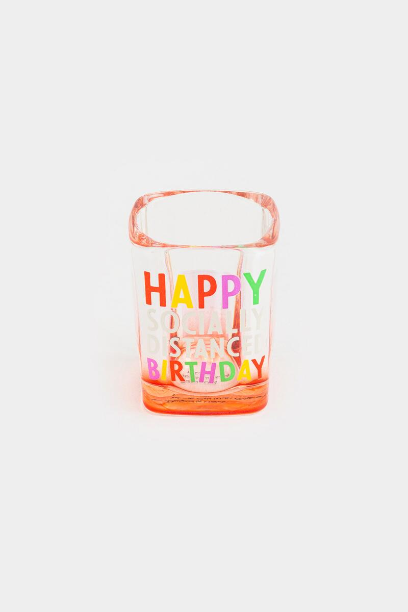 Happy Social Distance Birthday Shot Glass-  nocolor-cl2