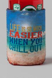 Chill Out Drink Cozy