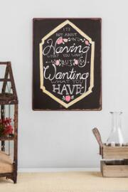 Wanting What You Have 9x12 Metal Wall Sign