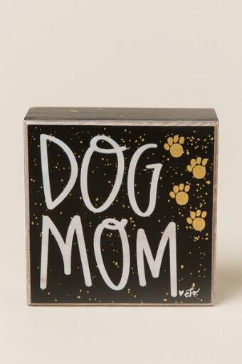 Dog Mom Box Sign