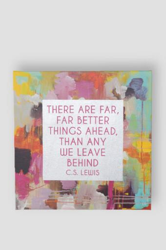 Far Better Things Ahead Wall Decor