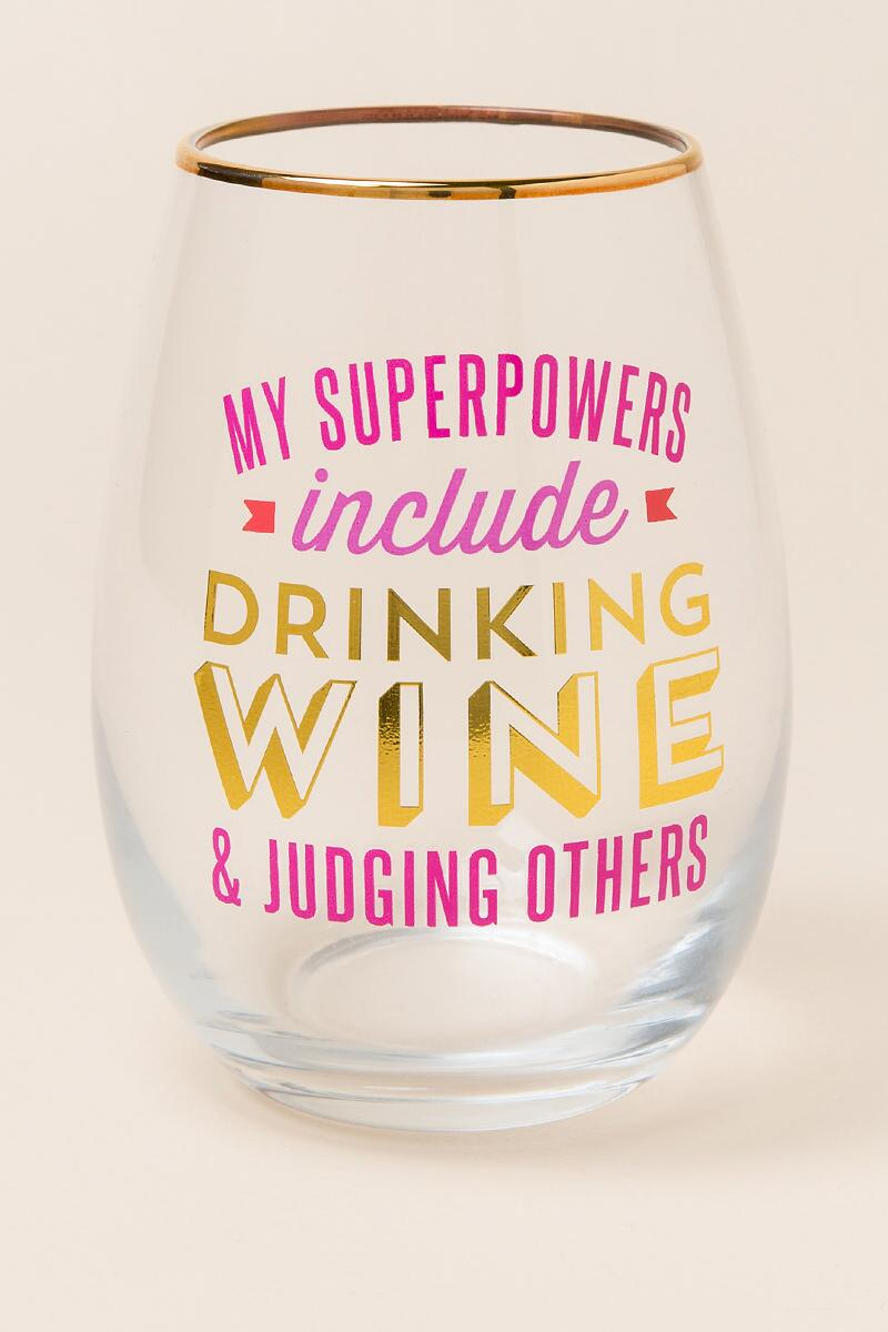 My Superpowers Drinking Wine Judging Others Stemless Wine Glass-  gift-cl