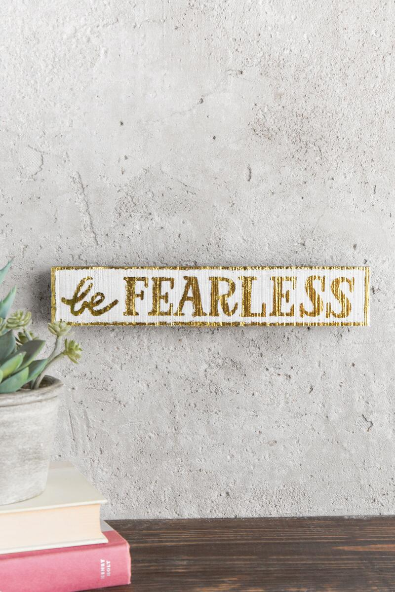 Give Back Collection: Be Fearless Skinny Wall Decor-  gift-cl