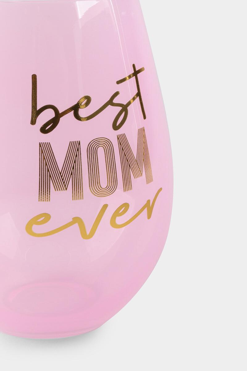 Best Mom Ever Wine Glass- Pink 2