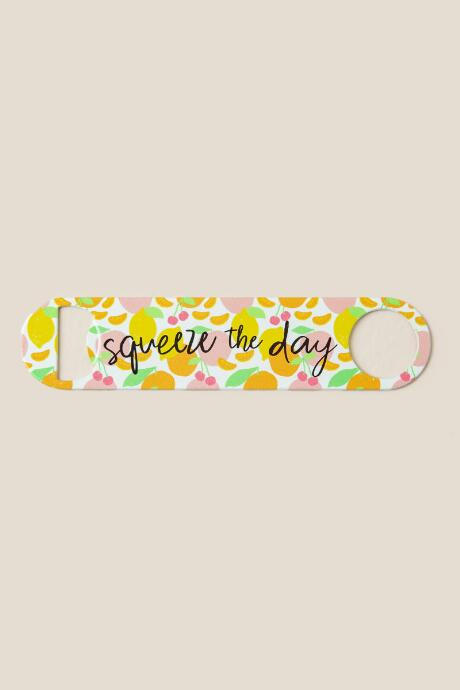 Squeeze the Day Bottle Opener