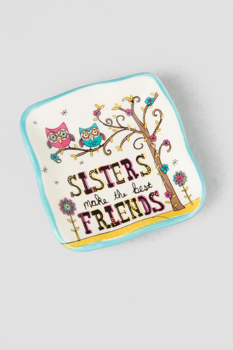 Sisters Make the Best Friends Trinket Dish
