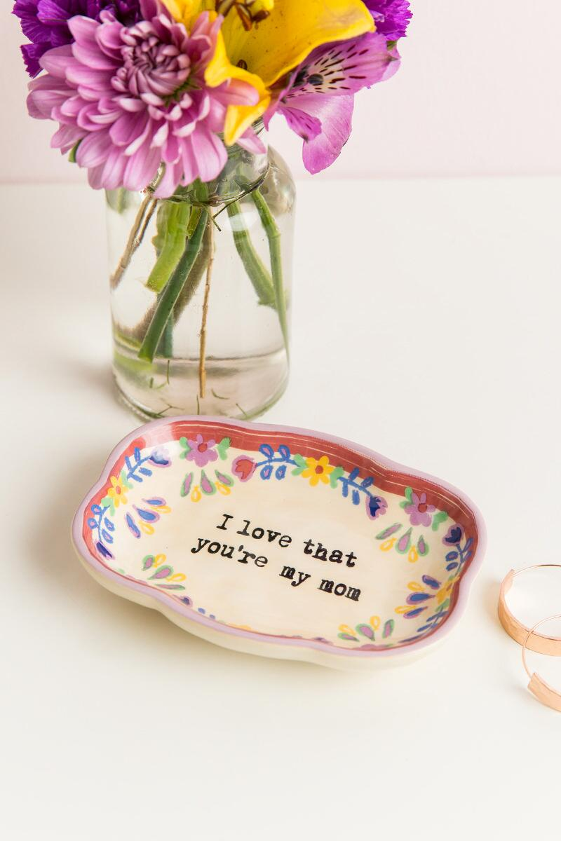 I Love That You're My Mom Medium Artisan Trinket Dish-  gift-cllifestyle