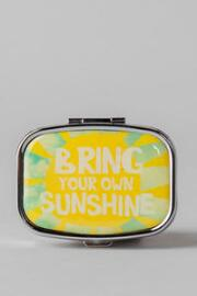 Bring Your Own Sunshine Pill Box
