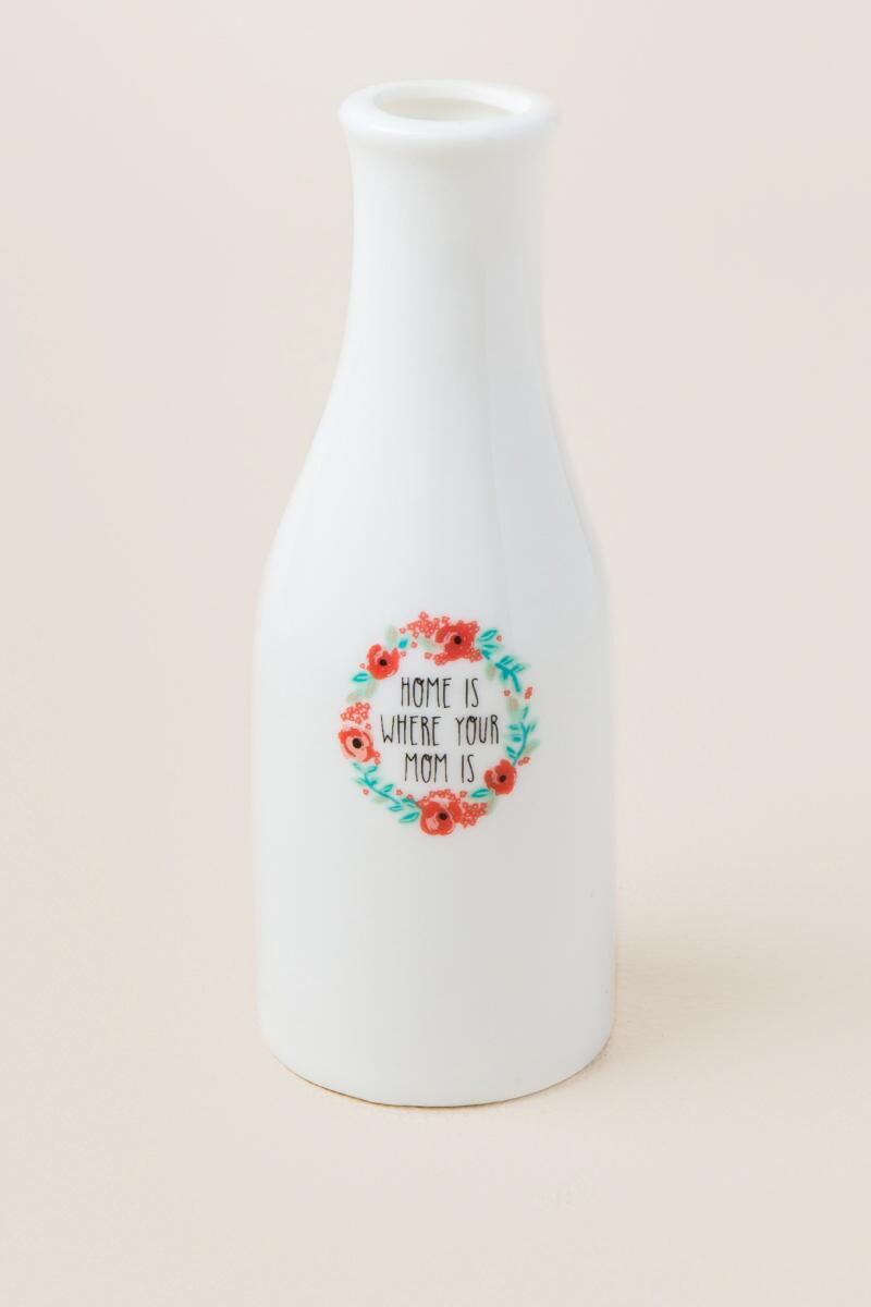 Home is Where Your Mom Is Mini Vase-  gift-cl