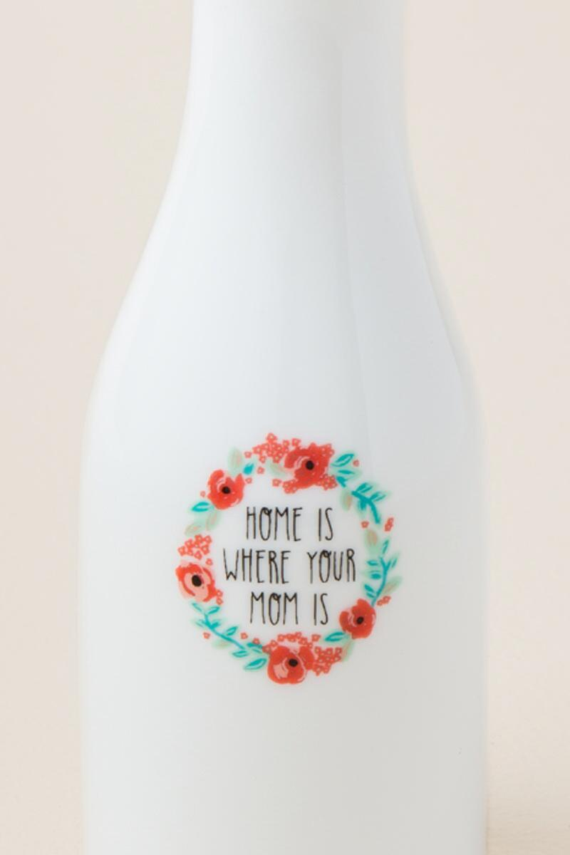 Home is Where Your Mom Is Mini Vase-  gift-clalternate