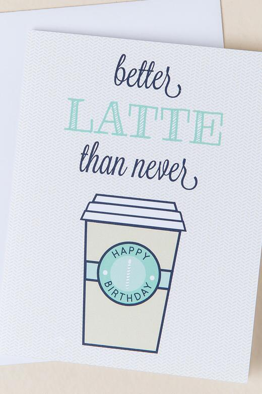 Better Latte Than Never Birthday Card-  gift-clalternate
