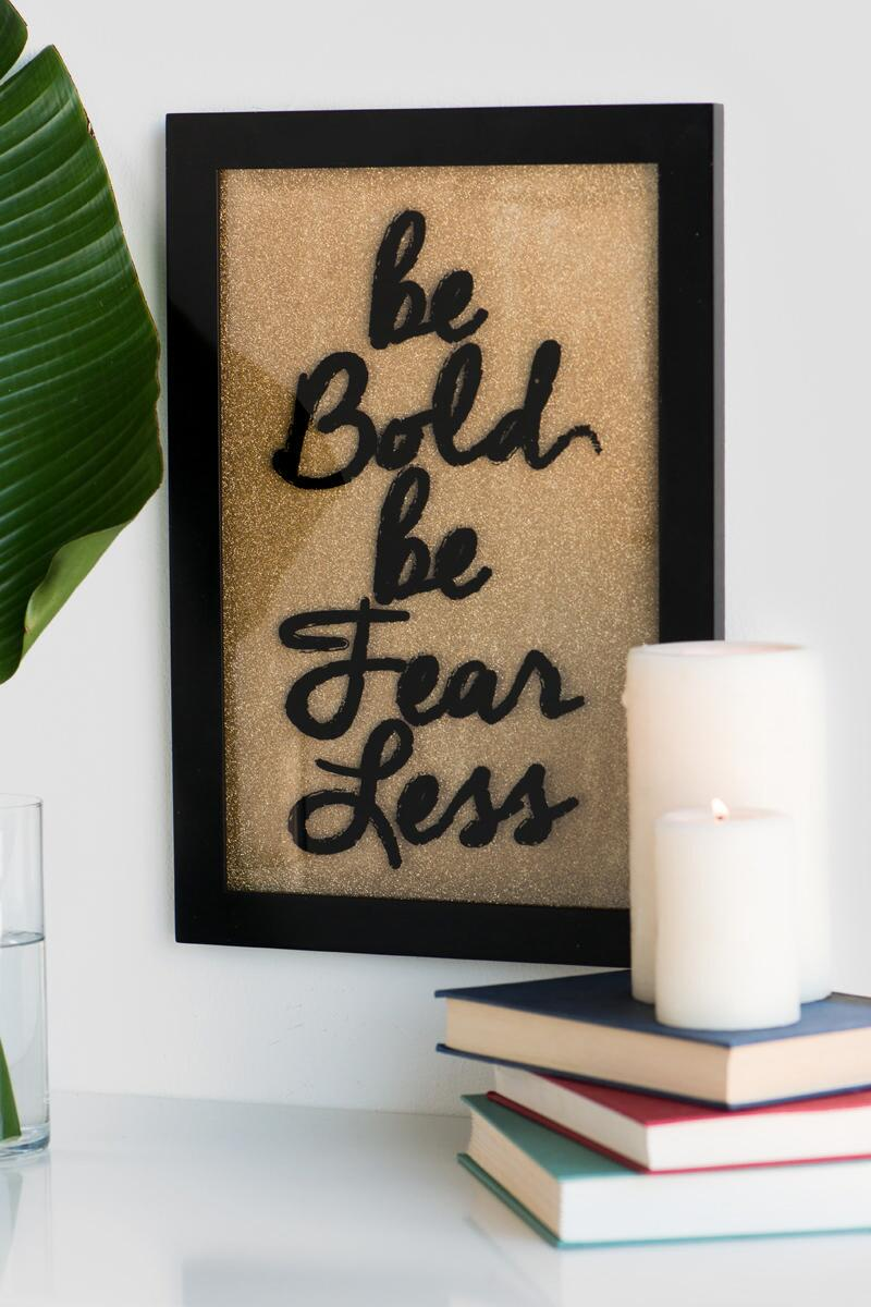 Be Bold Be Fearless Glitter Glass Wall Decor-  gift-cllifestyle