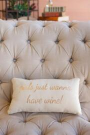 Girls Just Wanna Have Wine Decor Pillow
