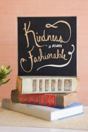 Kindness is Fashionable 8x8 Plaque