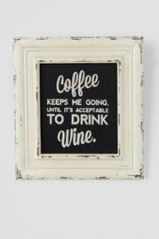 Coffee Keeps Me Going 9x10 Wall Art