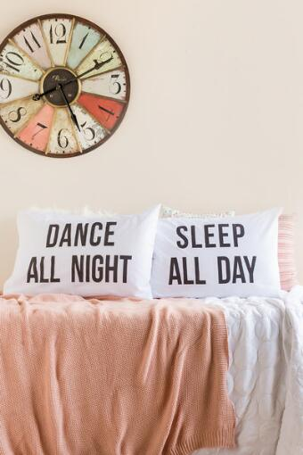 Sleep All Day Dance All Night Pillowcase Set