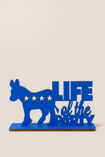 Life Of The Party Donkey Wood Stand Sign