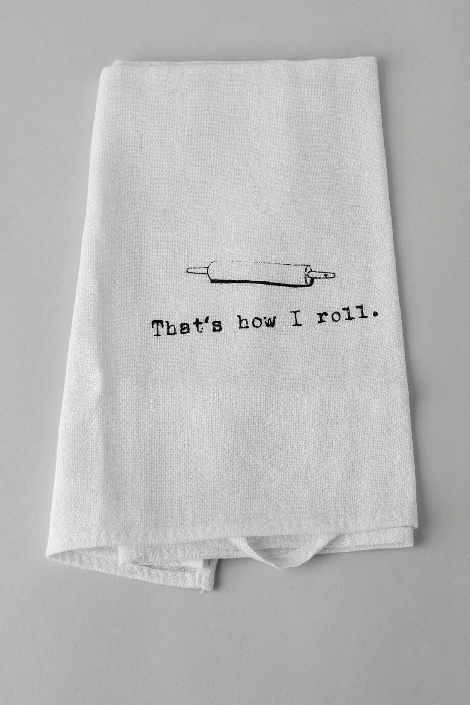 That's How I Rolling Pin Tea Towel