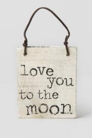 Love You to the Moon Small Sign
