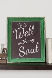 It is Well With My Soul Chalkboard Sign