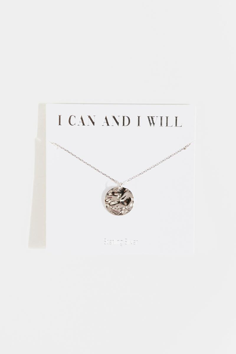 I Can And I Will Pendant Necklace- Silver