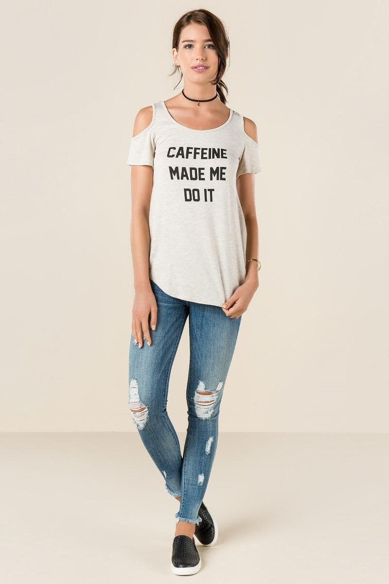Caffeine Made Me Do It Graphic Tee-  hthot-clmodel